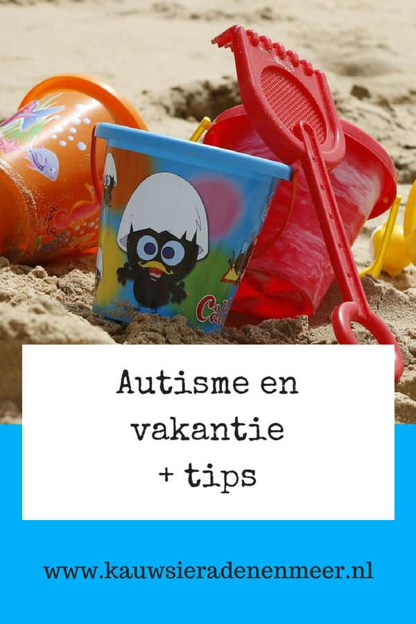Autisme en vakantie + tips